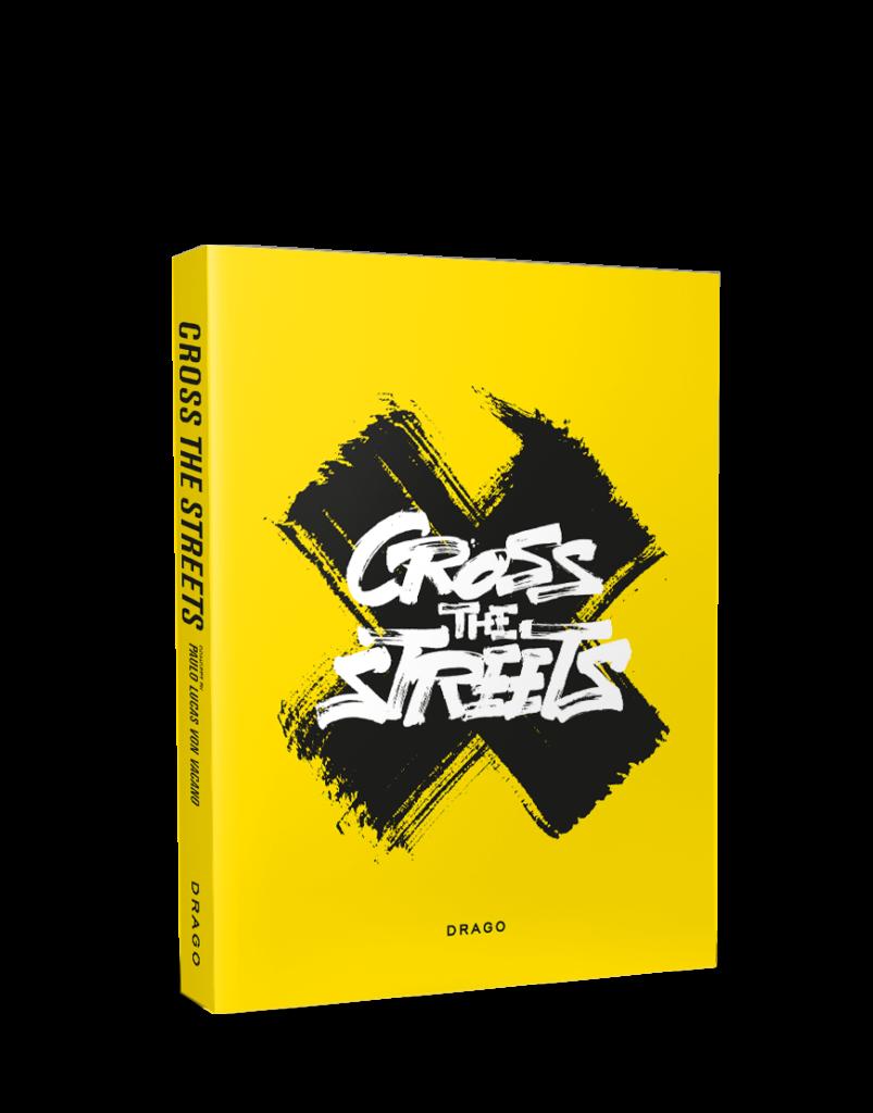Cross The Street Von Vacano Drago Publisher Cover