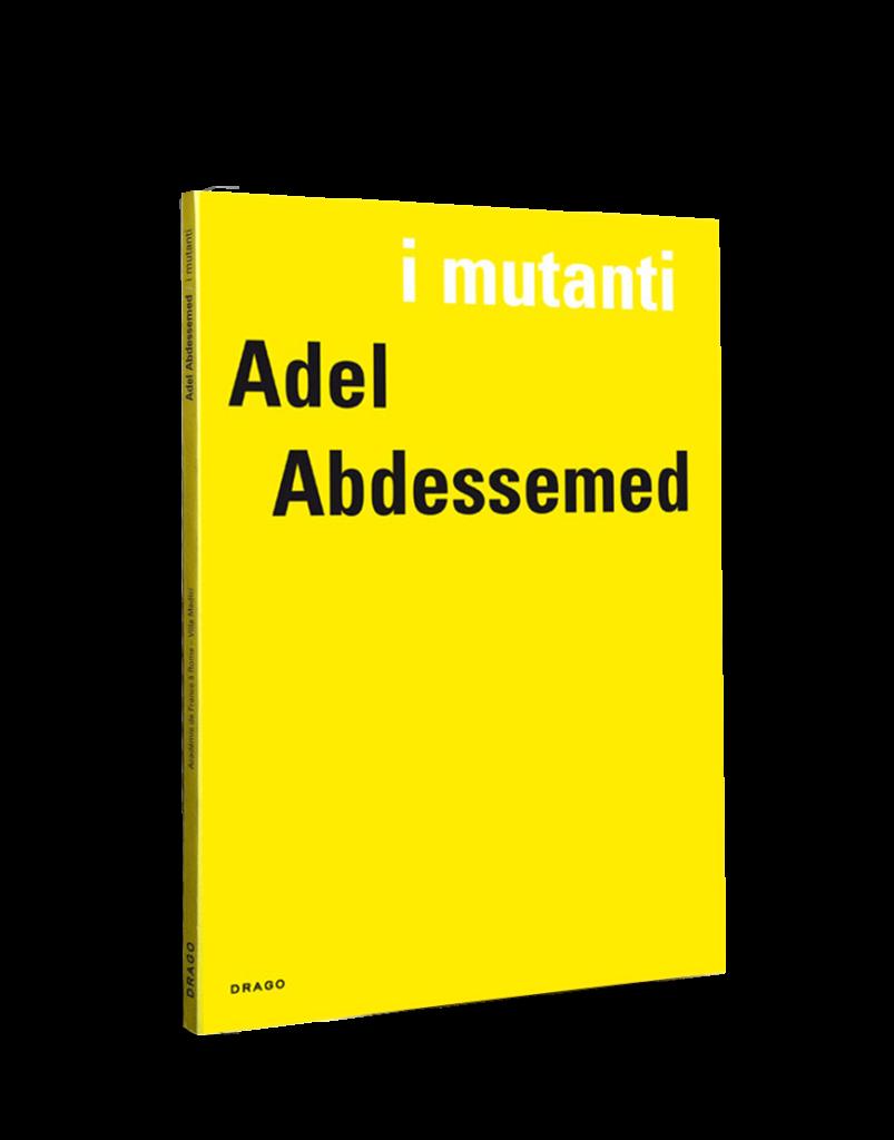 I Mutanti Adel Abdessemed Villa Medici Drago Cover