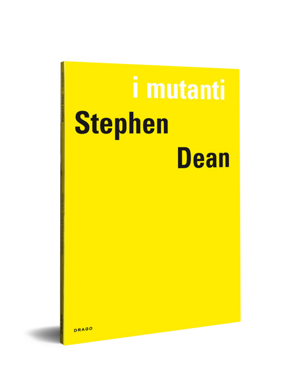 I Mutanti Stephen Dean Drago Cover