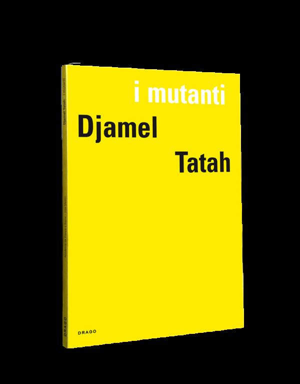 I Mutanti Djamel Tatah Drago Cover