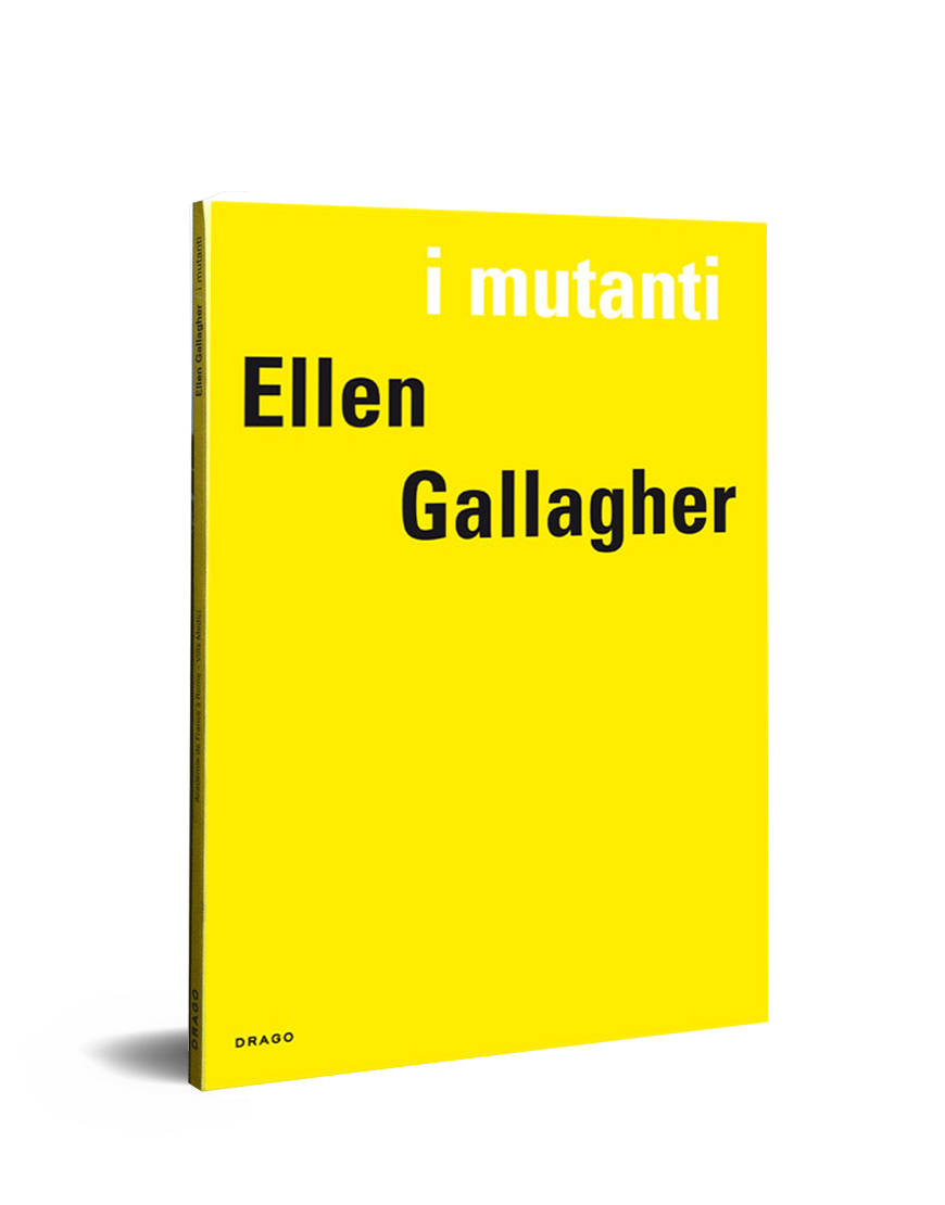 I Mutanti Ellen Gallagher Villa Medici Drago Cover