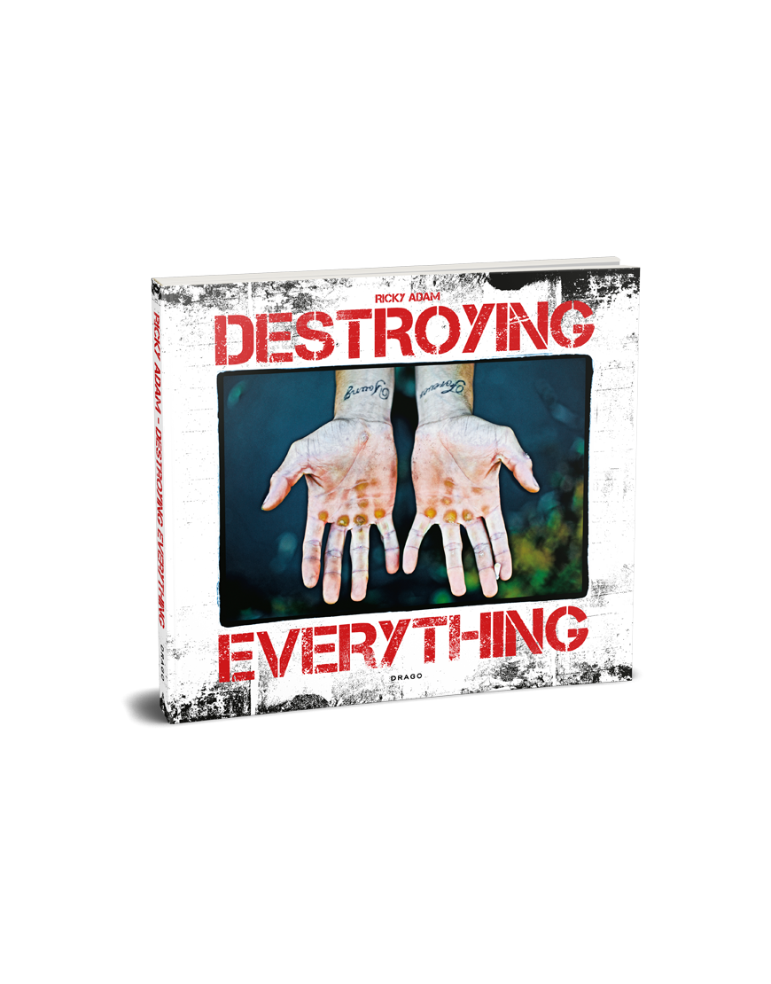 Destroying everything by ricky adam drago publisher