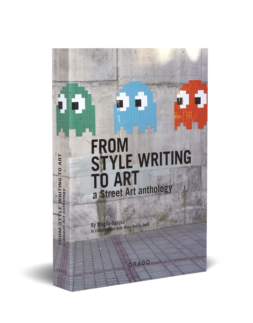 From Style Writing To Art Magda Danysz Drago cover