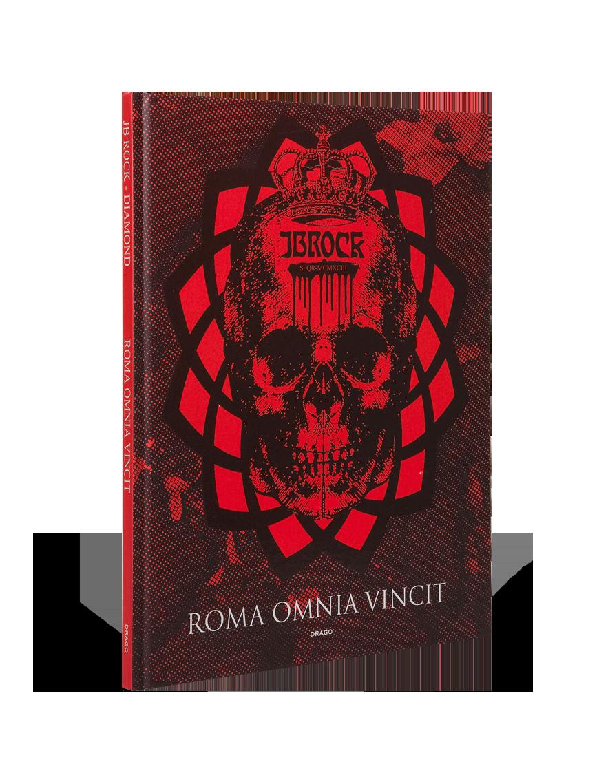 Roma Omnia Vincit JBRock Diamond Drago