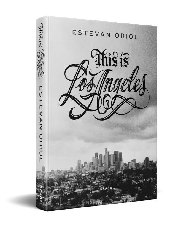 This Is Los Angeles cover by Estevan Oriol Drago Publisher